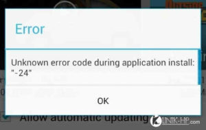Solusi Unknown Error Code During Application Install 24 Android