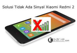 Solusi Tidak Ada Sinyal Xiaomi Redmi 2 Setelah Flash (HM2014813)
