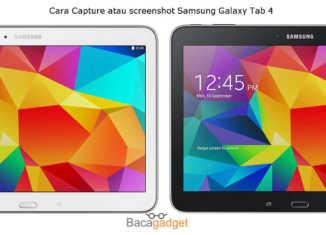 Cara Capture atau Screenshot Samsung Galaxy Tab 4 Mudah