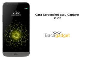 Cara Capture atau Screenshot LG G5 Dengan 2 Cara Mudah