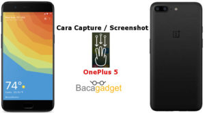 Cara Capture atau Screenshot 3 Jari OnePlus 5
