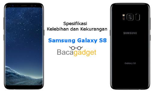 Kelebihan dan Kekurangan Samsung Galaxy S8, Spesifikasi