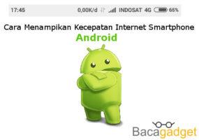 Cara Menampilkan Kecepatan Internet di Android (Semua Merk)