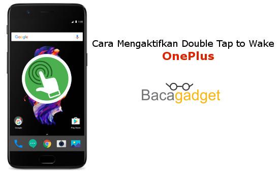 Cara Mengaktifkan Double Tap To Wake OnePlus