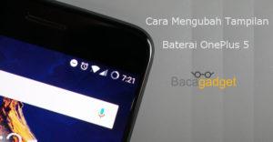 Cara Mengubah Tampilan Baterai OnePlus 5 (Presentasi Bar Lingkaran)