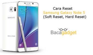 Cara Reset Samsung Galaxy Note 5 (Soft Reset, Hard Reset, Wipe Reset)
