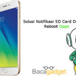 Solusi Notifikasi SD Card Detected Reboot Oppo