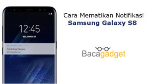 Cara Mematikan Notifikasi Aplikasi Samsung Galaxy S8