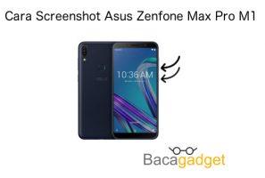 Cara Screenshot Asus Zenfone Max Pro M1 Dengan Mudah
