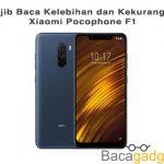 Wajib Baca Kelebihan dan Kekurangan Xiaomi Pocophone F1 Sebelum Membeli