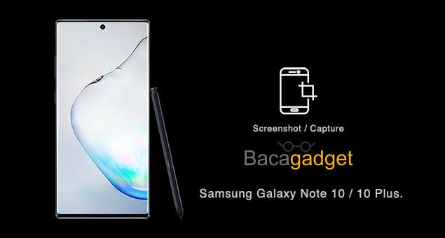 Cara Screenshot Samsung Galaxy Note 10 Dengan Mudah