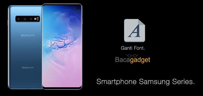 Cara Mudah Ganti Font Samsung (Semua Tipe)